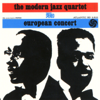 The Modern Jazz Quartet - European Concert (Live) artwork