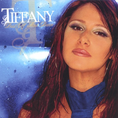 Dust Off and Dance - Tiffany