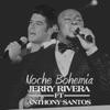 Noche Bohemia feat Anthony Santos Single