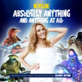 "Absolutely Anything and Anything At All (From ""Absolutely Anything"") - Single"