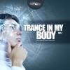 Trance in My Body, Vol. 1