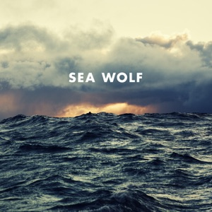 Sea Wolf - Miracle Cure