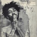 Johnny Clarke - Dread a Dread