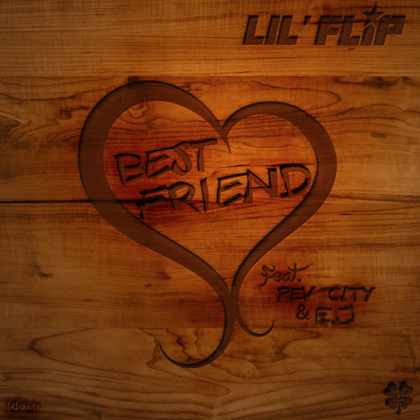 Bestfriend (feat  E J  & Rev City) - Single by Lil' Flip on