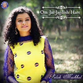 ‎Om Jai Jagdish Hare - Single by Palak Muchhal