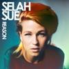 Reason, Selah Sue