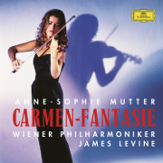Carmen-Fantasie - Anne-Sophie Mutter, Vienna Philharmonic & James Levine - Anne-Sophie Mutter, Vienna Philharmonic & James Levine