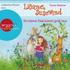 Ein kleiner Esel kommt groß raus: Liliane Susewind für Hörer ab 6 Jahren 1