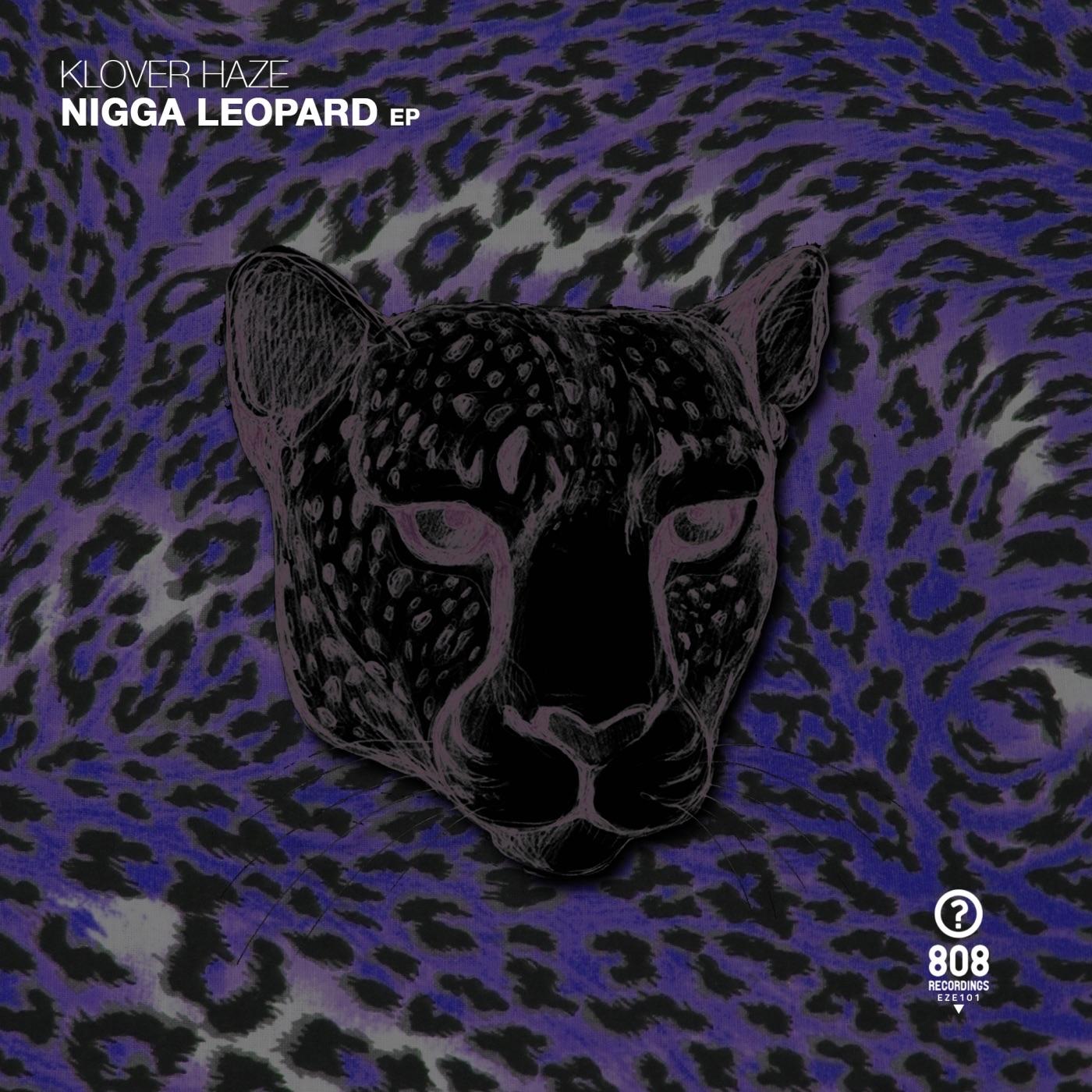 N***a Leopard EP