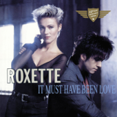 It Must Have Been Love  Christmas For the Broken-Hearted  Roxette