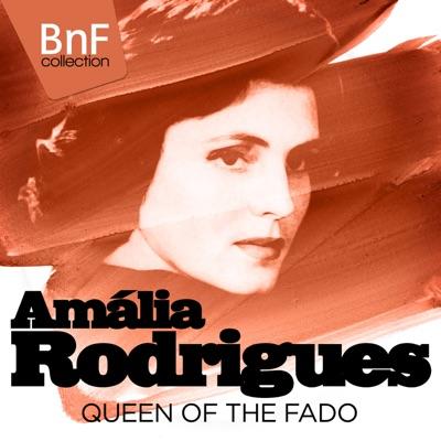 Amália Rodrigues, Queen of the Fado (Mono Version) - Amália Rodrigues