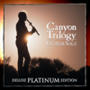 Canyon Trilogy (Deluxe Platinum Edition) - R. Carlos Nakai