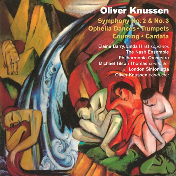 Knussen: Symphonies Nos. 2 & 3