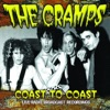 Coast to Coast (Live), The Cramps
