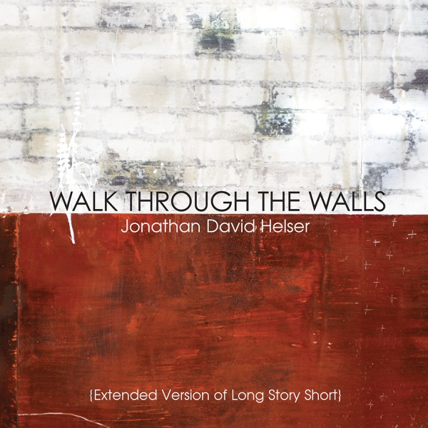 Walk Through the Walls (Extended Version)
