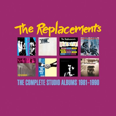 The Complete Studio Albums 1981-1990 - The Replacements