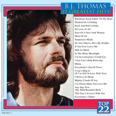 22 Greatest Hits - B. J. Thomas