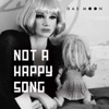 Not a Happy Song (feat. Mira, Luna & Olivier) - Single, Das Moon