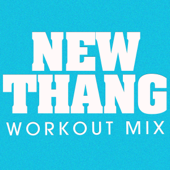 New Thang (Extended Workout Mix)