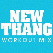 New Thang (Extended Workout Mix) - Power Music Workout - Power Music Workout