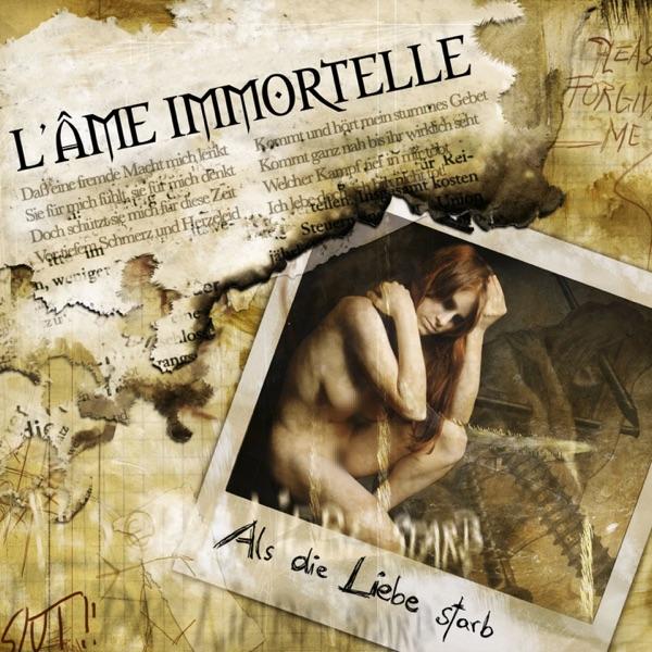 L'Âme Immortelle mit Aus den Ruinen