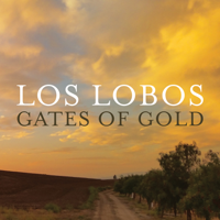 Los Lobos - Gates of Gold (Deluxe Version) artwork
