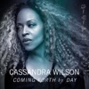 Coming Forth by Day, Cassandra Wilson