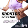 Running Session Non-Stop Mix (Hits Chart 2014 - 140/160 BPM) - Various Artists