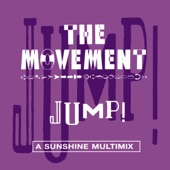 The Movement - Jump! (Everybody Mix)