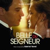 Belle du Seigneur (Original Motion Picture Soundtrack) [A Film by Glenio Bonder]