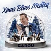 Xmas Blues Medley - Single