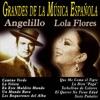 Grandes de la Música Española: Angelillo y Lola Flores, Angelillo & Lola Flores