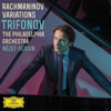 Rachmaninov Variations - Daniil Trifonov, The Philadelphia Orchestra & Yannick Nézet-Séguin