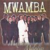 Mwamba - Maximum Melodies