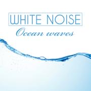 Ocean Waves - White Noise - White Noise