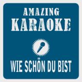 Wie schön du bist (Karaoke Version) [Originally Performed By Sarah Connor]