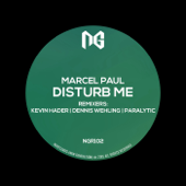 Disturb Me (Paralytic Remix) - Marcel Paul