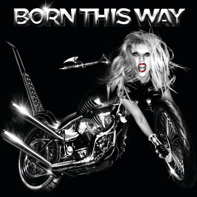 Image result for born this way lady gaga