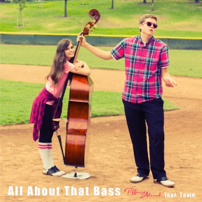 All About That Bass - Single - Tiffany Alvord