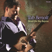 Fever For The Bayou-Tab Benoit