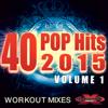 40 POP Hits 2015, Vol. 1 (Extended Workout Mixes) - Varios Artistas