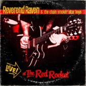 Reverend Raven & The Chain Smokin' Altar Boys - Diving Duck (Live)