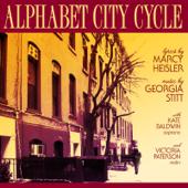 Alphabet City Cycle  EP-Georgia Stitt & Marcy Heisler