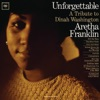 Unforgettable: A Tribute to Dinah Washington, Aretha Franklin