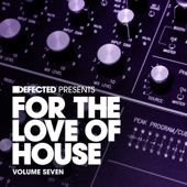 Simon Shaw - Defected Presents For The Love Of House Volume 7 Mix 2