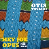 Otis Taylor - Cold and Midnight