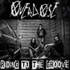 Buy Riding the Groove - Single by Overdose on iTunes (Indie Rock)