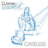 Careless (feat. Pinero) - EP