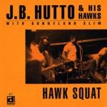 J.B. Hutto - Hip Shakin'