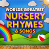 World's Greatest Nursery Rhymes & Songs - The Only Nursery Rhyme Album You'll Ever Need ! (Perfect Music for Toddlers, Babies, Parties & Sleeping) - Various Artists